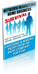 Network Marketing Home Business Survival Ebook